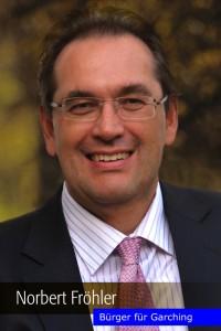 Norbert Fröhler (1) Rechtsanwalt, Stadtrat, Bürgermeisterkandidat 46 Jahre, verheiratet, 2 Kinder